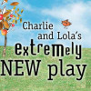 charlie and lola play