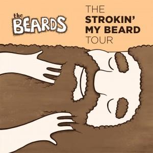 stroking my beard tour