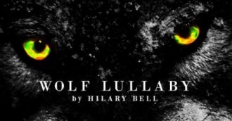 NUTS presents Wolf Lullaby by Hilary Bell