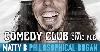 Civic Pub comedy club featuring Matty B