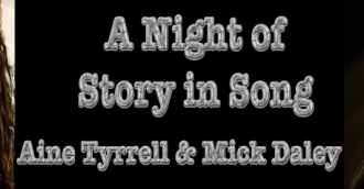 A night of story in song   8211  Aine Tyrrell and Mick Daley