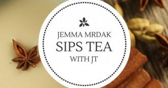 Tea with JT   8211  Jemma Mrdak