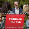 Politics in the Pub