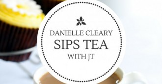 Tea with JT – Danielle Cleary