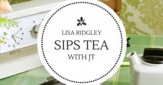 Tea with JT – Lisa Ridgley
