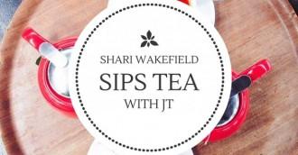 Tea with JT – Shari Wakefield