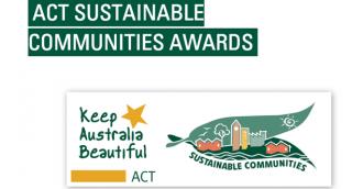 2016 Keep Australia Beautiful  ACT Sustainable Communities Awards   8211  NOW OPEN!