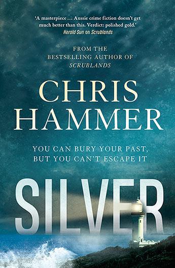 Chris Hammer's Silver.