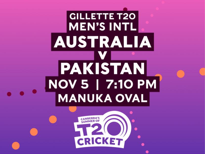 Australia v Pakistan: 5 November, Manuka Oval, Canberra