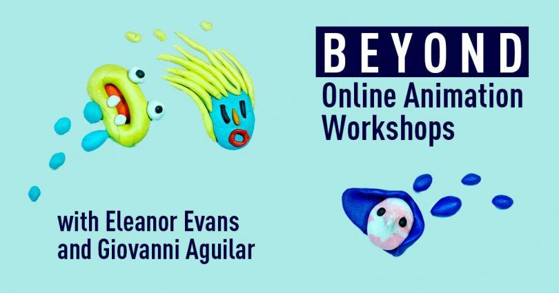 BEYOND Online Animation Workshops