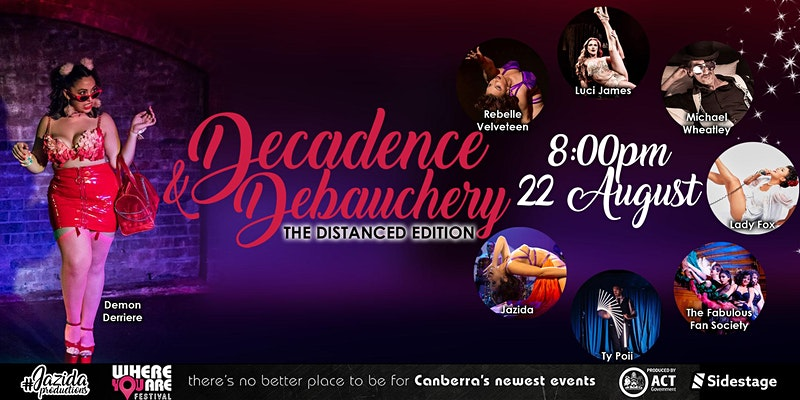 Decadence and Debauchery
