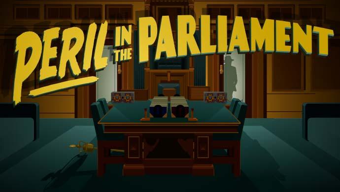 Peril in The Parliament