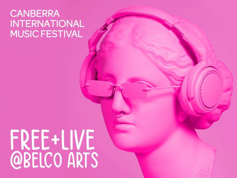 Canberra International Music Festival at Belco Arts